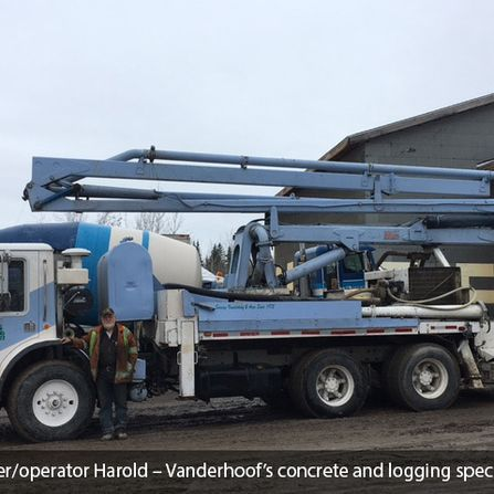 Owner/Operator Harold - Vanderhoof's concrete and logging specialist